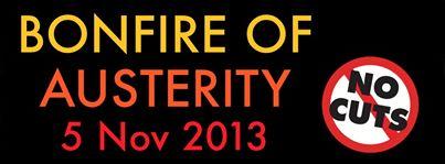 Bonfire of Austerity_05.11.13